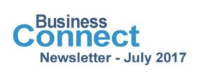 """July 2017 """"Business Connect"""" Newsletter"""